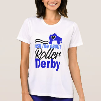 Camiseta Pergunte-me sobre o rolo Derby, patinagem de rolo