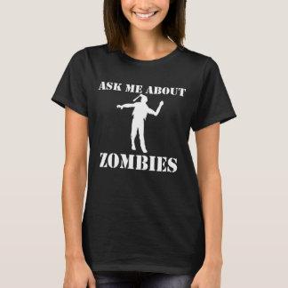 Camiseta Pergunte-me sobre zombis