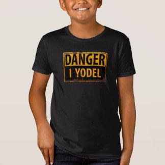 Camiseta PERIGO, EU YODEL sinal de aviso de advertência do