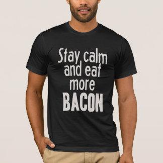 Camiseta Permaneça a calma e coma mais bacon