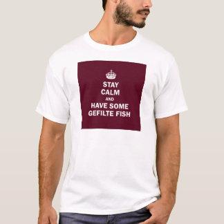 Camiseta Permaneça a calma e tenha alguns peixes de Gefilte