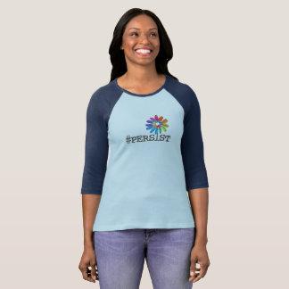 Camiseta Persiste o T do Raglan