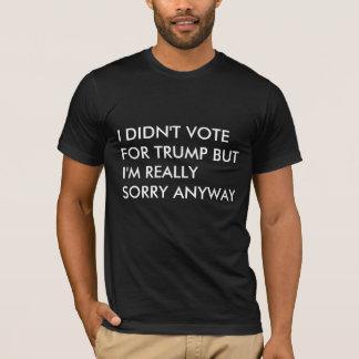 Camiseta Pesaroso de qualquer maneira