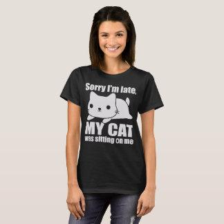 Camiseta Pesaroso eu estou atrasado meu gato estava