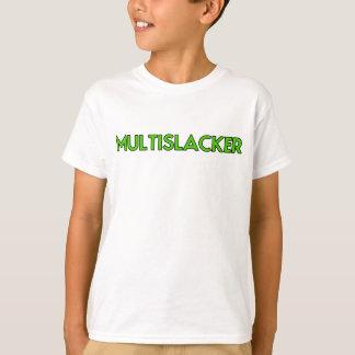 Camiseta Pessoa de Multislacker que não obtem muito nada