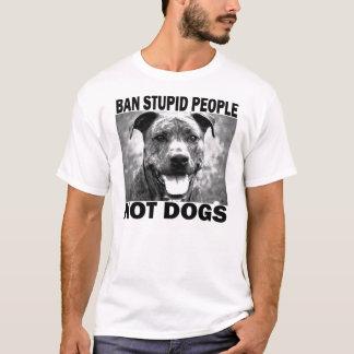 Camiseta Pessoas estúpidas da proibição…