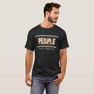 Camiseta Pessoas não um t-shirt engraçado do sarcasmo do fã