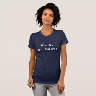 Camiseta Ph.D. ou busto!