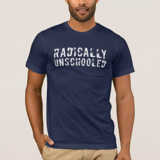 Camiseta Pia batismal afligida radical Unschooled