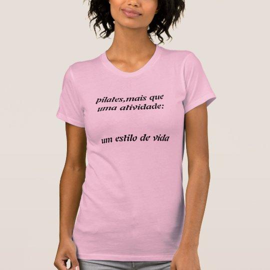 Camiseta pilates,mais que uma atividade:um estilo de vida