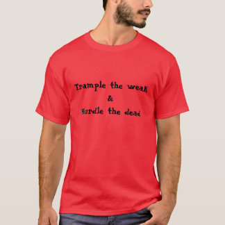 Camiseta pise o morto fraco & do obstáculo