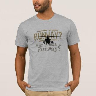 Camiseta Pista de decolagem? Quem precisa uma pista de