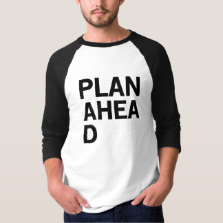 Camiseta Plano adiante
