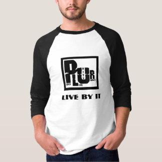 Camiseta PLUR, vivem por ele