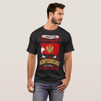 Camiseta Pode viver em qualquer lugar Montenegro onde minha