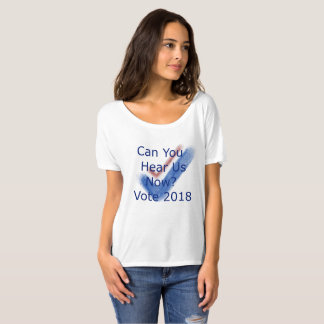 Camiseta Pode você ouvir-nos agora votar 2018