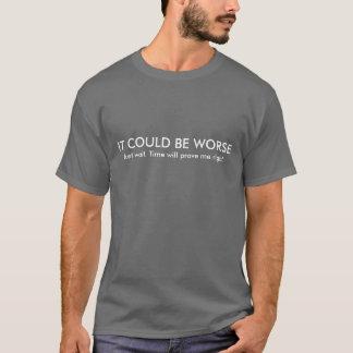 Camiseta PODIA SER MAIS MAU. Apenas espera