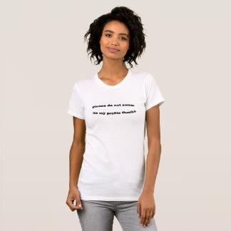 """Camiseta """"Por favor não jure em meu perfil agradece"""" ao T"""