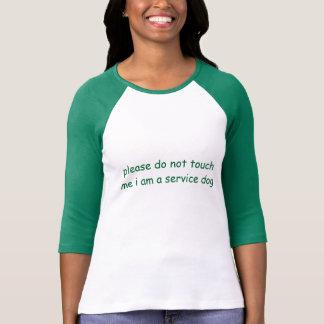 Camiseta Por favor não toque em me que eu sou um cão do