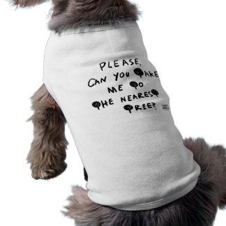 Camiseta Por favor, pode você tomar-me à árvore a mais