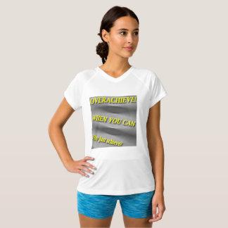 Camiseta Por que apenas consiga? Quando você puder