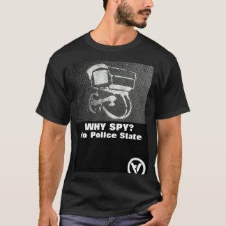 Camiseta por que espião?  nenhum estado policial