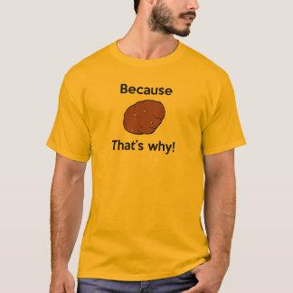 Camiseta Porque batata, é por isso!