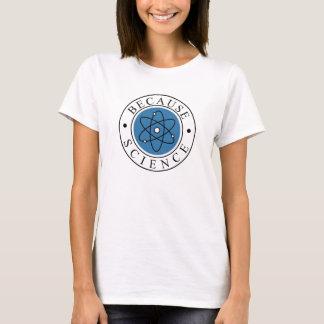 Camiseta Porque ciência