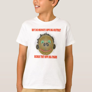 Camiseta Porque faça os macacos têm as narinas grandes
