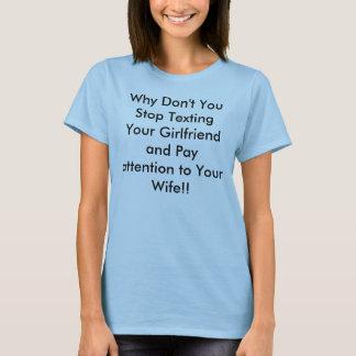 Camiseta Porque não faz você parada Texting seu namorada e…