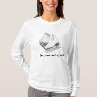 Camiseta Porque patinar é vida