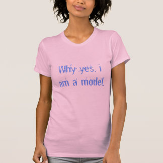 Camiseta Porque sim, eu sou um modelo