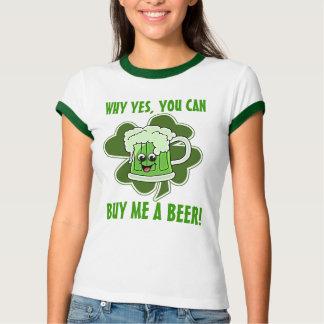 Camiseta Porque sim, você pode me comprar uma cerveja