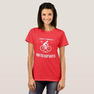 """Camiseta """"Porque t-shirt feitos sob encomenda do pedal"""""""