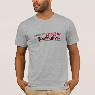 Camiseta Posição Ninja - journalista