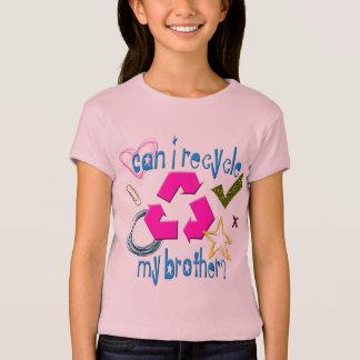 Camiseta Posso eu recicl meu irmão
