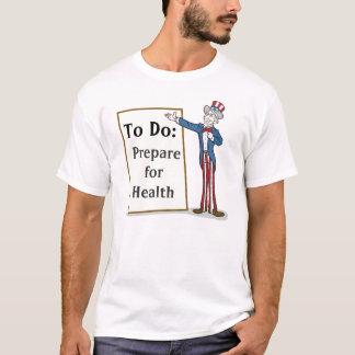 Camiseta Prepare para a saúde