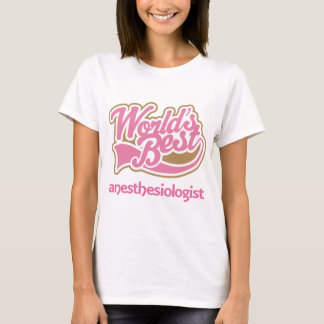 Camiseta Presente da lembrança do Anesthesiologist (mundos