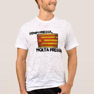 Camiseta Pressa de Tenim, pressa do molta!