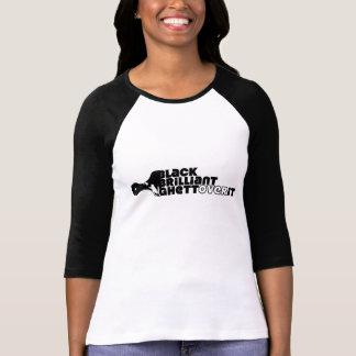 Camiseta PRETAS, brilhante, GhettOver ele (senhoras)