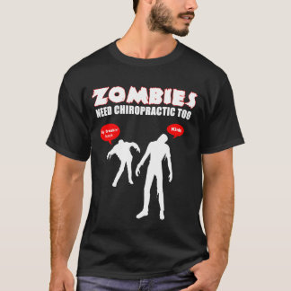 Camiseta Preto da quiroterapia da necessidade dos zombis