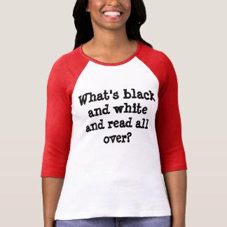 Camiseta Preto e branco e lido por todo o lado na piada