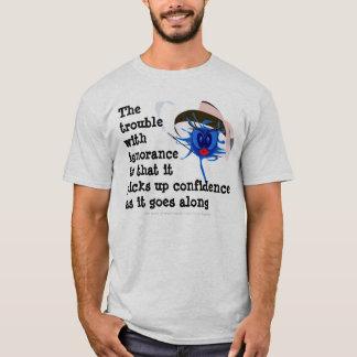 Camiseta Problema com ignorância
