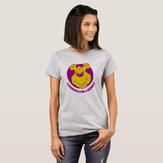Camiseta Procurando um t-shirt agradável engraçado do mel