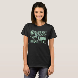 Camiseta Professores da geografia, sabem em onde é