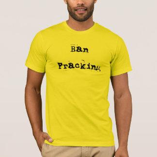 Camiseta Proibição Fracking