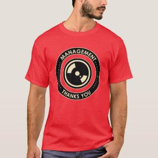 Camiseta Propaganda do escritório: A gestão agradece-lhe