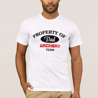 Camiseta Propriedade da equipe do tiro ao arco do pai