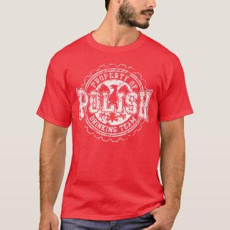 Camiseta Propriedade da equipe polonesa do bebendo