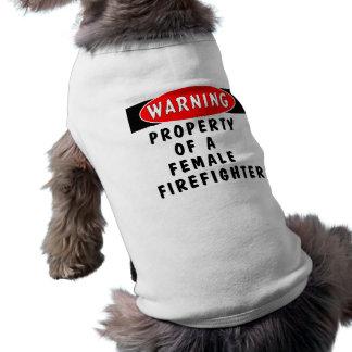 Camiseta Propriedade de um sapador-bombeiro fêmea